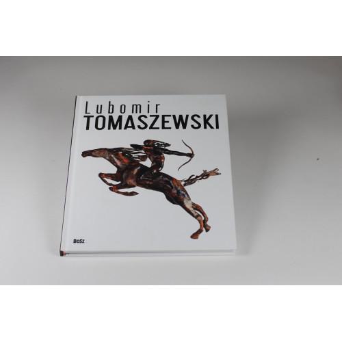 Lubomir Tomaszewski. Ogień , dym i skała